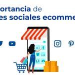 importancia de redes sociales ecommerce white